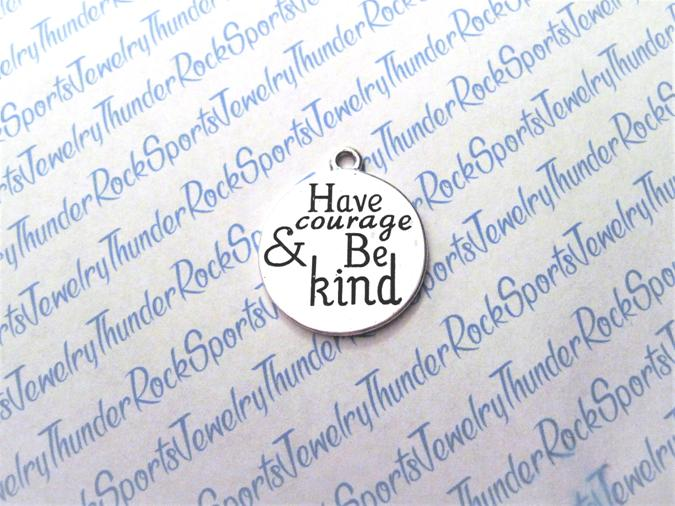 3 Have Courage and Be Kind Silver Charms